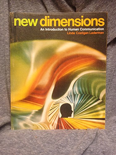 New dimensions: An introduction to human communication