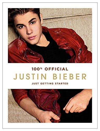 Justin Bieber: Just Getting Started ebook
