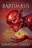 The Ring of Solomon (Prequel to Bartimaeus Trilogy) (A Bartimaeus Novel)