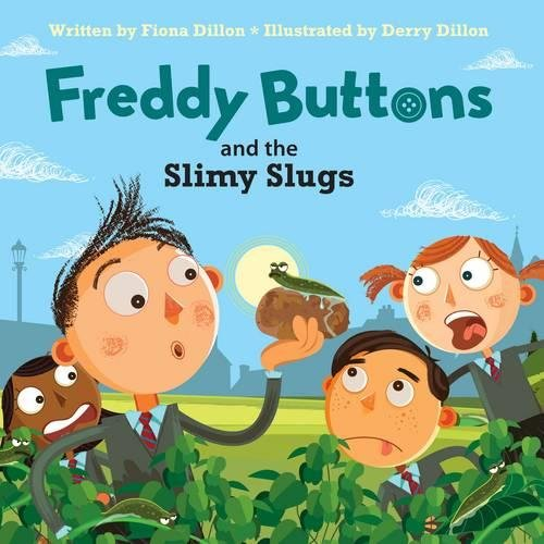 - Freddy Buttons and the Slimy Slugs (Freddy Buttons Series)
