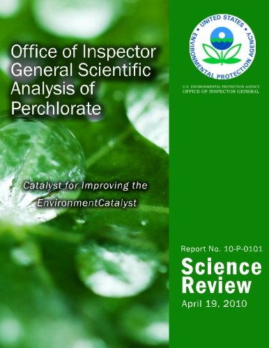 Office of Inspector General Scientific Analysis of Perchlorate pdf epub