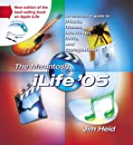 The Macintosh iLife 05: An Interactive Guide to iTunes, iPhoto, iMovie, iDVD, and GarageBand