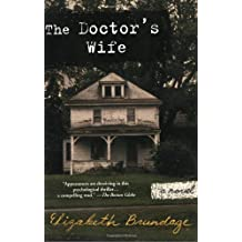 The Doctor's Wife by Elizabeth Brundage (2005-11-29)