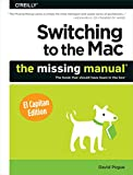 img - for Switching to the Mac: The Missing Manual, El Capitan Edition book / textbook / text book