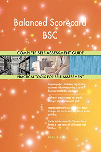 Balanced Scorecard BSC Toolkit: best-practice templates, step-by-step work plans and maturity diagnostics