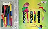 img - for Rods, Rods, Rods: The Most Fun One or More Kids and 37 Counting Rods Will Ever Have/Book and 37 Counting Rods book / textbook / text book