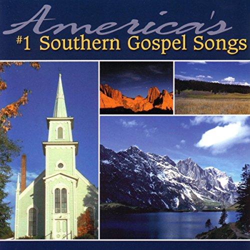 America's #1 Southern Gospel Songs