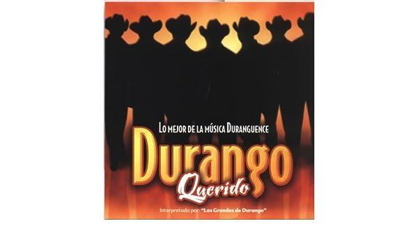 Colonia Hidargo, Durango Querido de Los Grandes De Durango en Amazon Music - Amazon.es