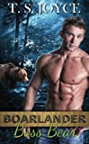 Boarlander Boss Bear (Boarlander Bears) (Volume 1)