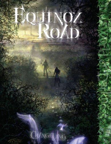 Changeling Equinox Road *OP