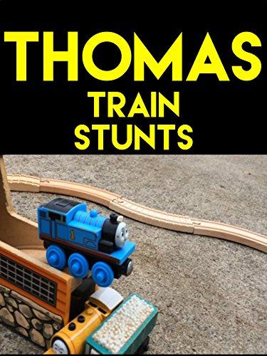 Clip  Thomas Train Stunts