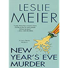 New Year's Eve Murder (A Lucy Stone Mystery Book 12)