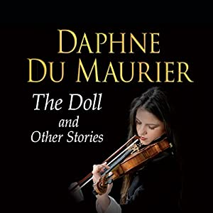 The Doll and Other Stories Hörbuch