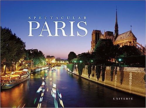 Spectacular Paris Rizzoli Classics William Scheller Jean Luc