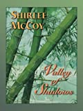 Valley of Shadows (The Lakeview Series #5) (Love Inspired #61)