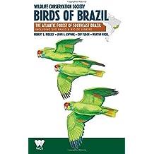 Wildlife Conservation Society Birds of Brazil: The Atlantic Forest of Southeast Brazil, including São Paulo and Rio de Janeiro