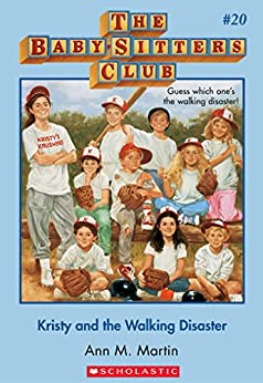 The Baby-Sitters Club #20: Kristy and the Walking Disaster by [Martin, Ann M.]