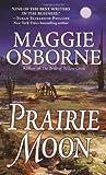 Prairie Moon, Maggie Osborne, 0804119902