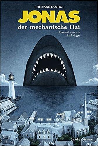 Jonas, der mechanische Hai (German Edition)