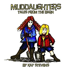 Muddaughters: Tales from the Barn Audiobook