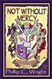 img - for Not Without Mercy The Passage Home: The Passage Home (Volume 2) book / textbook / text book