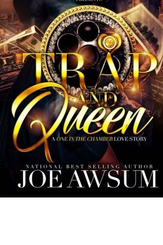 Search : Trap and Queen: A one in the chamber love story (1)
