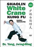 Shaolin White Crane Kung Fu: Basic Training 3 & 4