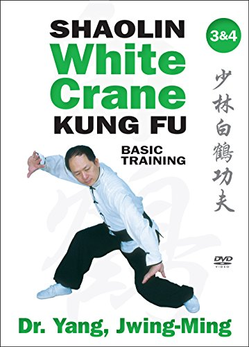 Shaolin White Crane Kung Fu: Basic Training 3 & 4