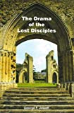 Drama of the Lost Disciples (16th Edition)