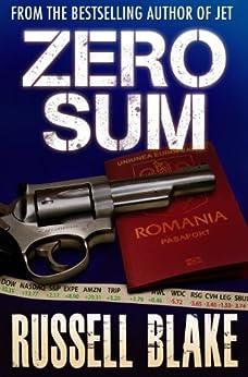 Zero Sum (Wall Street Conspiracy Thriller) (Dr. Archer/Cross Book 1) by [Blake, Russell, Russell Blake]