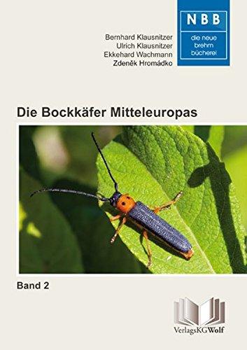 Die Bockkäfer Mitteleuropas – Band 2: Cerambycidae