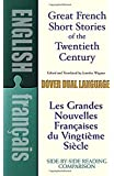 Great French Short Stories of the Twentieth Century: A Dual-Language Book (Dover Dual Language French) (English and…