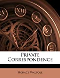 Private Correspondence, Horace Walpole, 1147200874