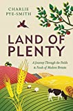 img - for Land of Plenty: A Journey Through the Fields and Foods of Modern Britain book / textbook / text book