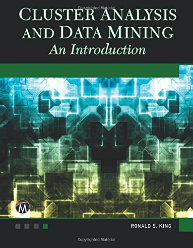 Cluster Analysis and Data Mining: An Introduction -  Ronald S. King, Paperback