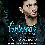 Grievous: Scarlet Scars, Book 2 | J. M. Darhower