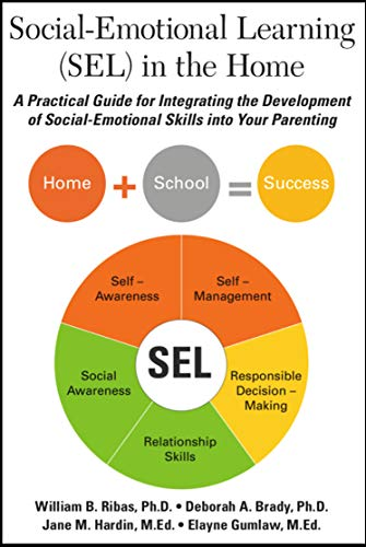 Social Emotional Learning Helps >> Amazon Com Social Emotional Learning In The Home A Practical Guide