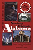 img - for Seeing Historic Alabama: Fifteen Guided Tours by Virginia Van Der Veer Hamilton (1996-06-30) book / textbook / text book