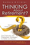 img - for Thinking About Retirement? Think Again! book / textbook / text book