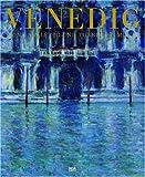 Mythos Venedig. Von Canaletto und Turner bis Monet