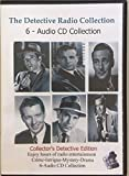 img - for The Detective Radio Collection-6 Audio CD Radio Collection-Dragnet-Sam Spade-Philip Marlowe-1947-1960 book / textbook / text book