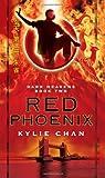 """Red Phoenix Dark Heavens Book Two (Dark Heavens Trilogy)"" av Kylie Chan"
