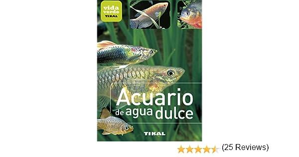 Acuario de agua dulce (Vida verde) eBook: Aa.Vv.: Amazon.es: Tienda Kindle