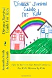 Divorce Survival Guide for Kids, Samantha Smith, 1480067393