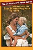 The Homeschool Reader, Helen Hegener, 0945097301