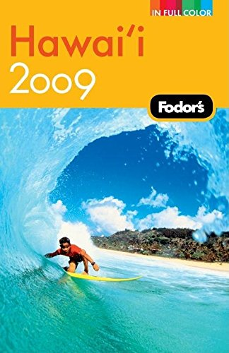 Fodor's Hawaii 2009 (Full-color Travel Guide)