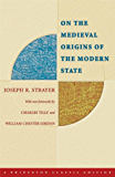 On the Medieval Origins of the Modern State (Princeton Classic Editions)