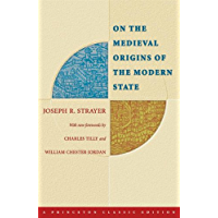 On the Medieval Origins of the Modern State (Princeton Classic Editions) (English Edition)