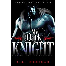 My Dark Knight (gay biker romance) (Kings of Hell MC Book 2) (English Edition)