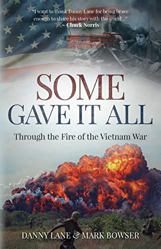 Some Gave it All: Through the Fire of the Vietnam War (The Best Grammar Checker)